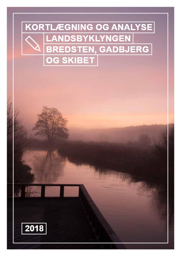 Kortlægning og analyse – Landsbyklyngen Bredsten Gadbjerg & Skibet