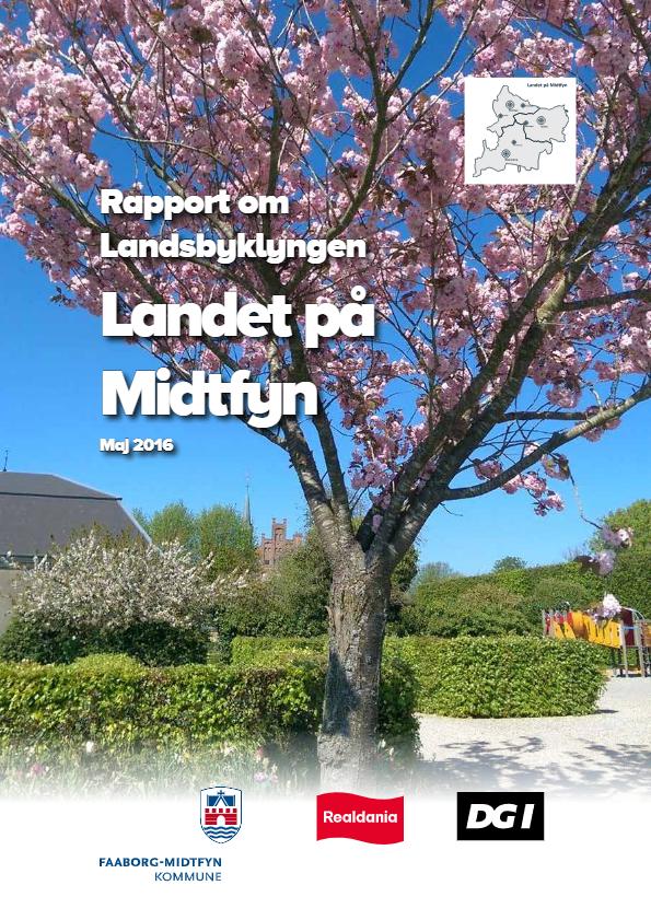 Rapport om Landsbyklyngen Landet på Midtfyn