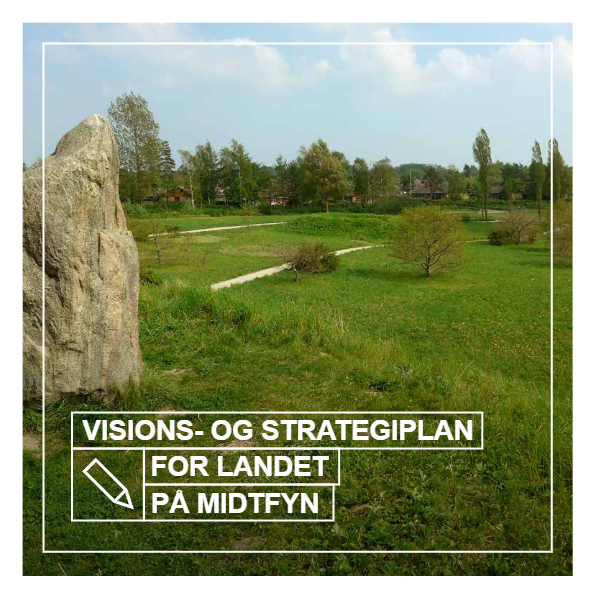 Visions- og strategiplan for Landet på Midtfyn