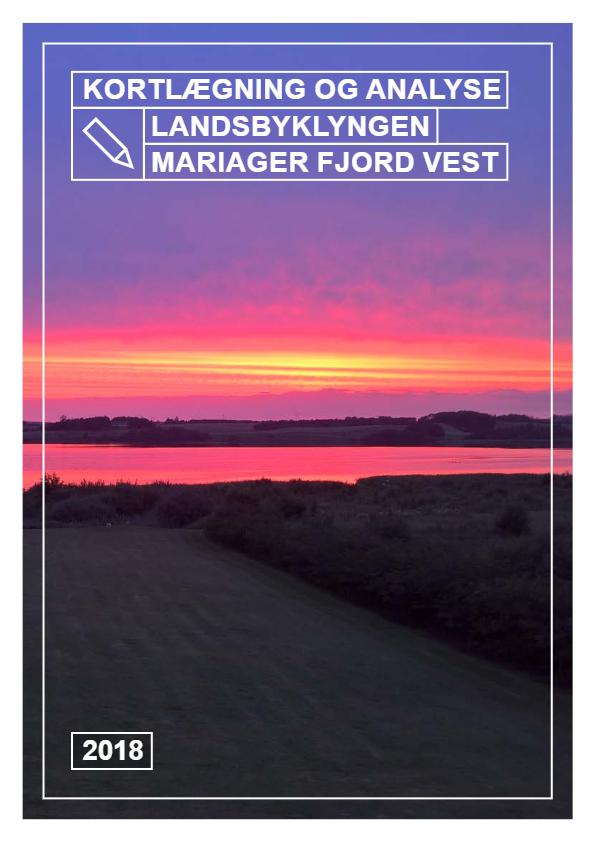 Kortlægning og analyse – Landsbyklyngen Mariager Fjord Vest