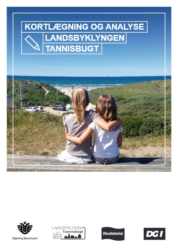 Kortlægning og analyse – Landsbyklyngen Tannisbugt