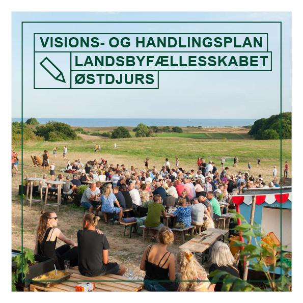 Visions- og Handlingsplan. Landsbyfællesskabet Østdjurs